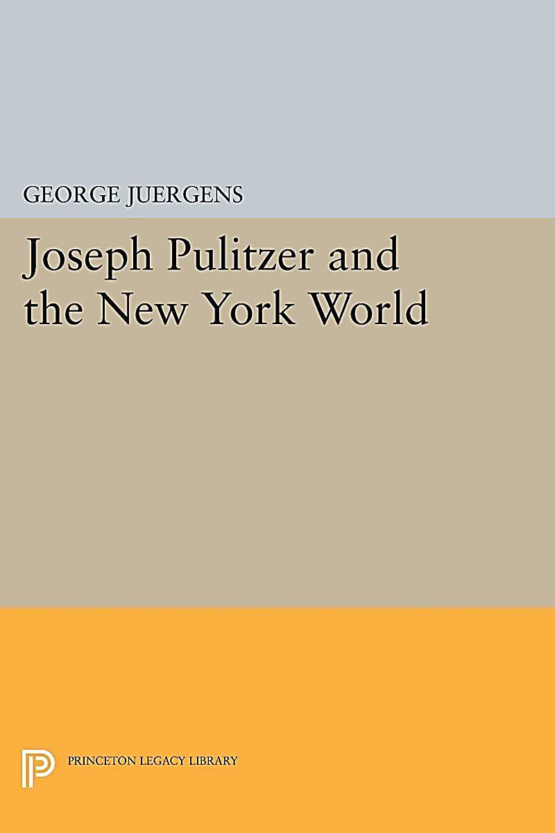 joseph pulitzer essay Louis businessmen and philanthropists: morton d may, and joseph pulitzer,   as outstanding catalogue essay by the association of art museum curators.