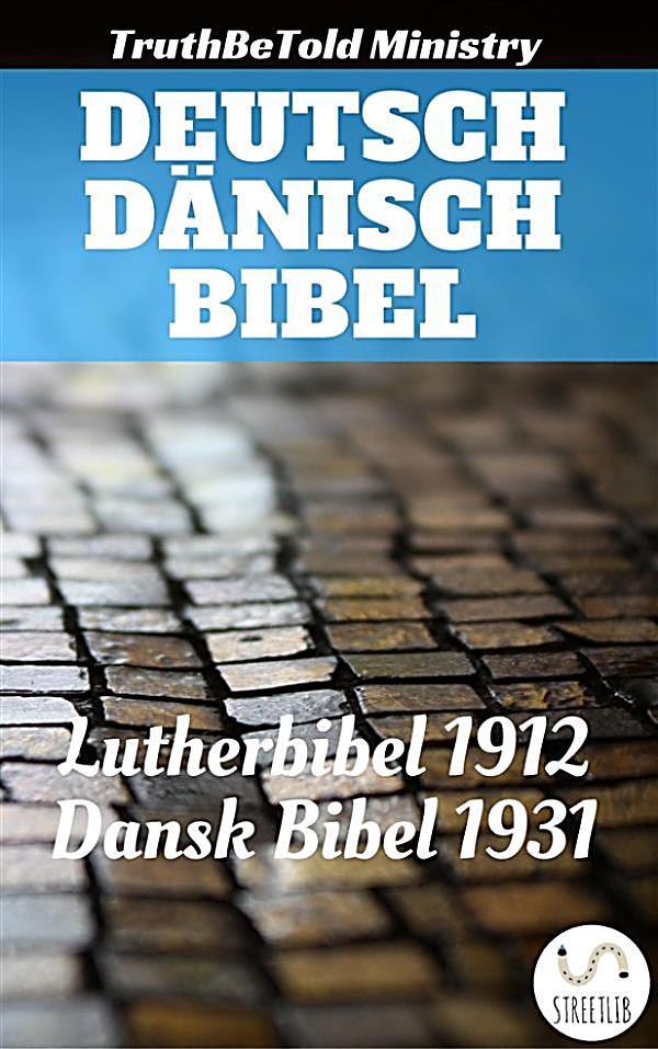 parallel bible halseth deutsch d nisch bibel ebook. Black Bedroom Furniture Sets. Home Design Ideas