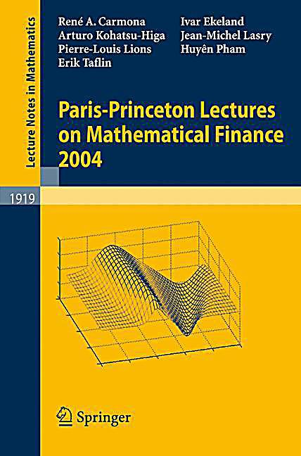 Paris-Princeton Lectures on Mathematical Finance 2004