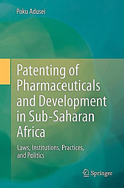Patenting of Pharmaceuticals and Development in Sub