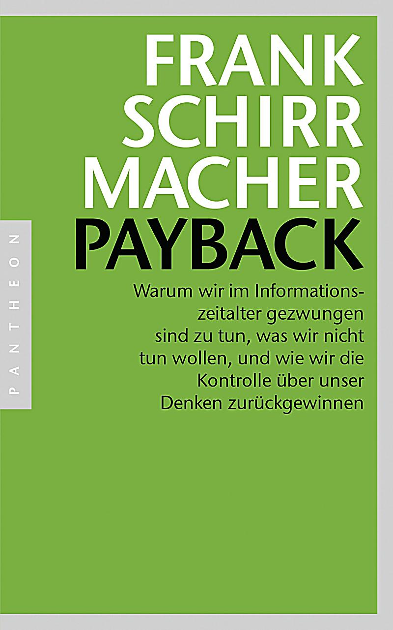 payback buch von frank schirrmacher portofrei bei. Black Bedroom Furniture Sets. Home Design Ideas