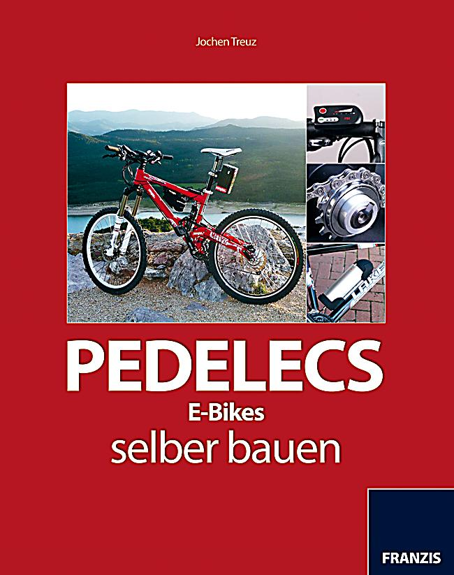 pedelecs e bikes selber bauen ebook jetzt bei. Black Bedroom Furniture Sets. Home Design Ideas