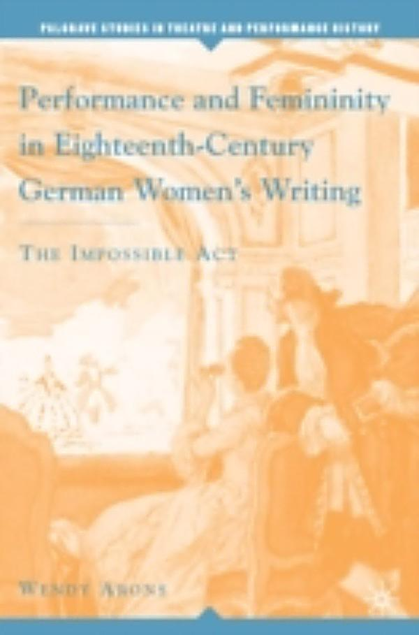 femininity in eighteenth century england Feminism in eighteenth-century england katharine m rogers (1982) abstract this article has no associated abstract (fix it) keywords feminism:  divine feminine theosophy and feminism in england joy dixon - 2001 feminism and its discontents: a century of struggle with psychoanalysis.