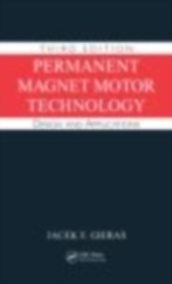 Permanent Magnet Motor Technology Design And Applications Third Edition Pdf