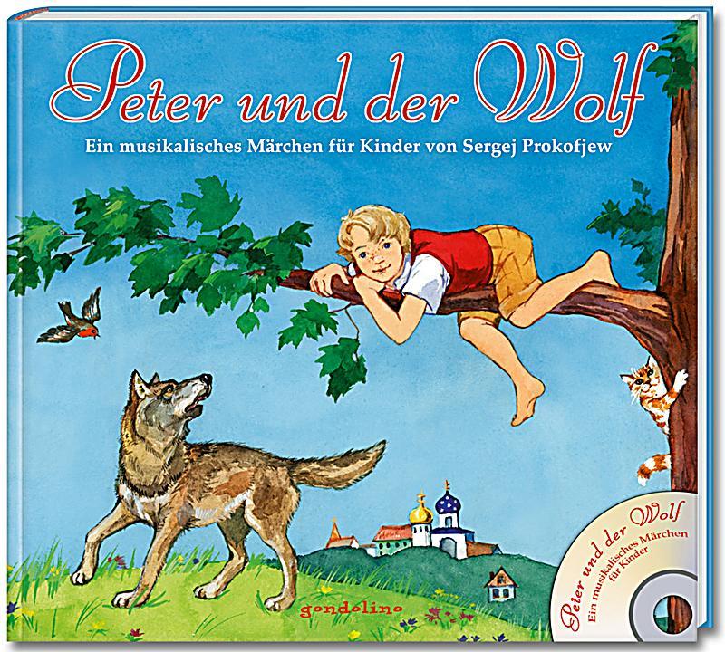 Peter Und Der Wolf Mit Audio Cd Buch Bei Weltbild Ch border=