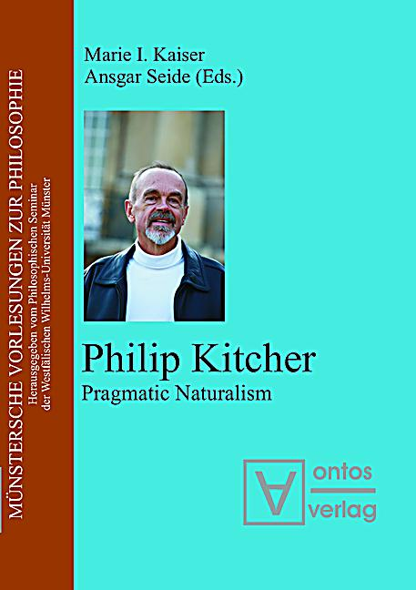 philip kitcher and the philosophy behind science Toward a philosophy of science policy: approaches and issues philip kitcher  pages 51-57 doi: 105840/philtoday200448supplement6 on the autonomy of.