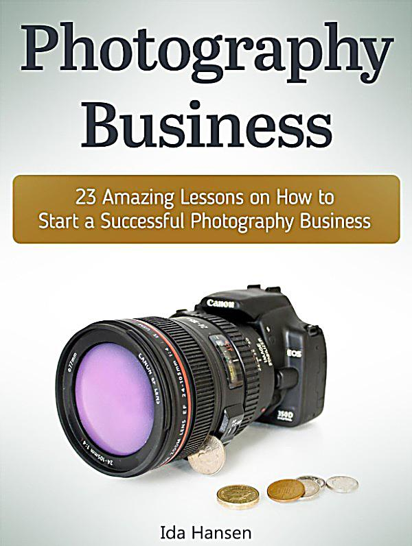 how to make a successful photography business