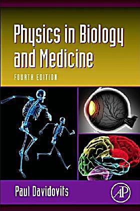 Physics in biology and medicine davidovits download