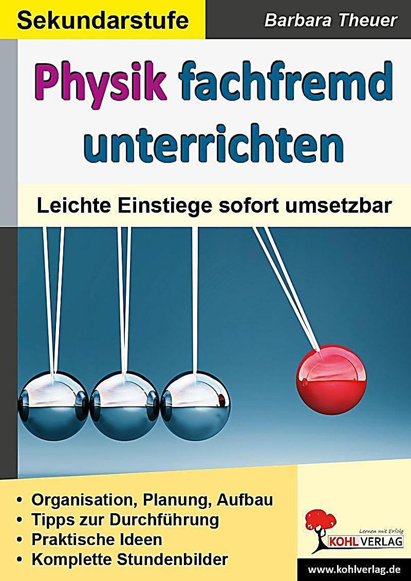 Physik fachfremd unterrichten, Sekundarstufe Buch portofrei