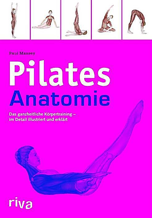 Pilates-Anatomie Buch von Paul Massey portofrei bei Weltbild.ch