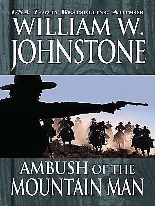 William W Johnstone Smoke Jensen book 6-10