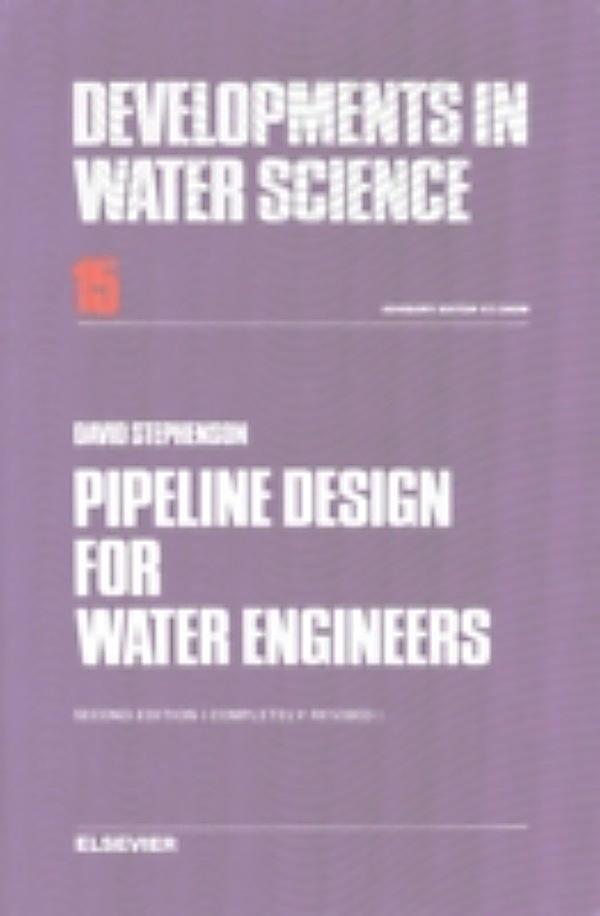 Pipeline design for water engineers ebook for Water pipeline design for home