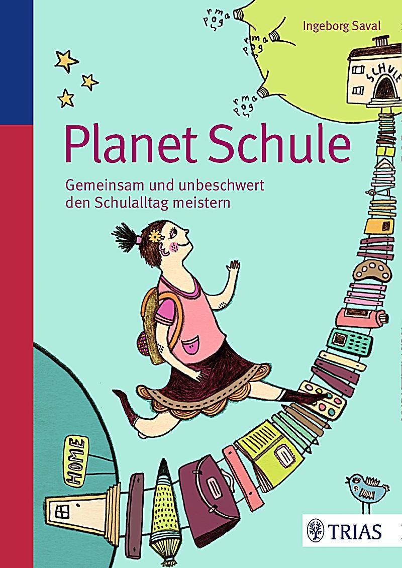 Planet Schule Buch von Ingeborg Saval portofrei bei ...  Planet Schule B...