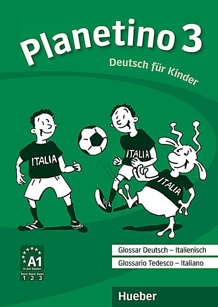 planetino bd 3 glossar deutsch italienisch glossario tedesco italiano. Black Bedroom Furniture Sets. Home Design Ideas
