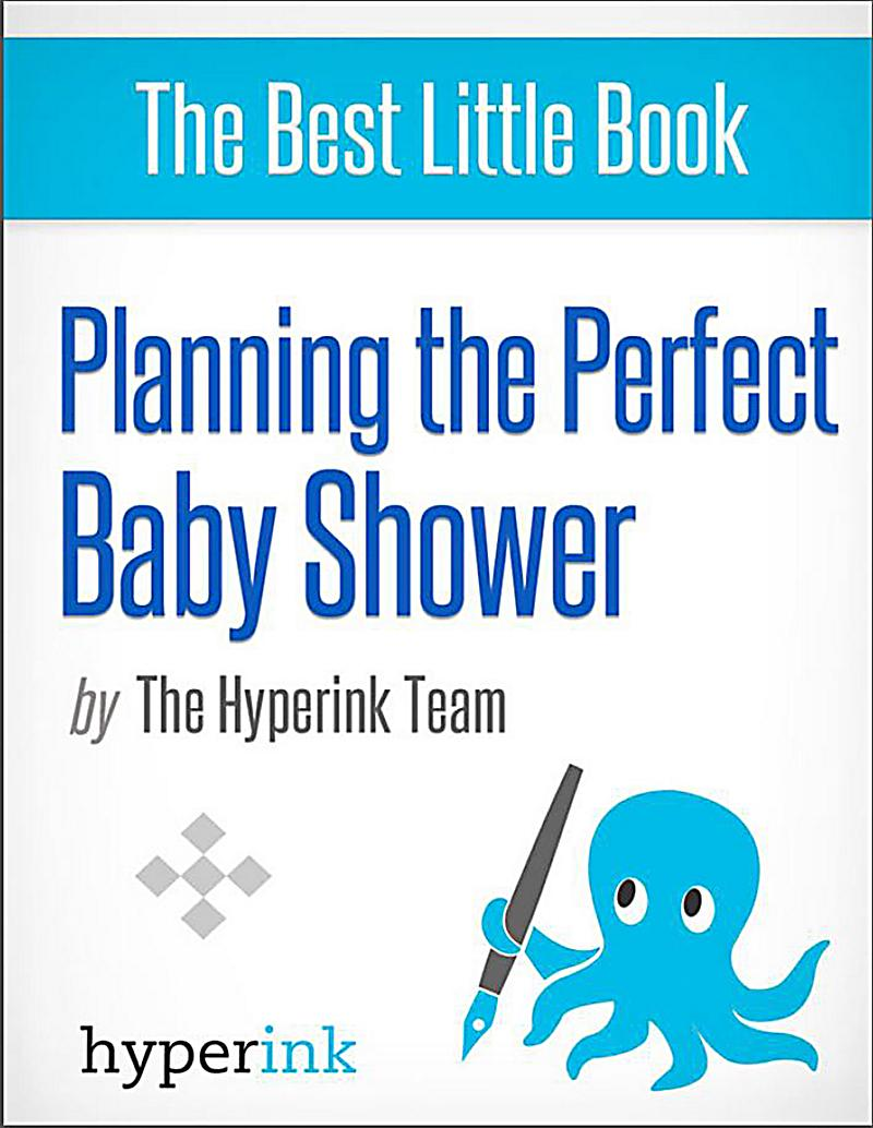 perfect baby shower plan the perfect baby shower com how to plan a fun