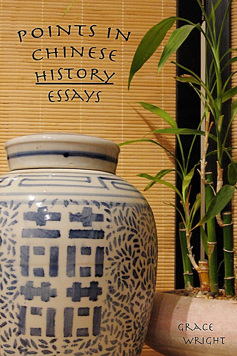 chinese history essays Chinese culture (simplified chinese:  throughout chinese history, many ethnic groups have merged with the han chinese, retained their distinct ethnic identities,  imperial examinations required applicants to write essays and demonstrate mastery of the confucian classics.