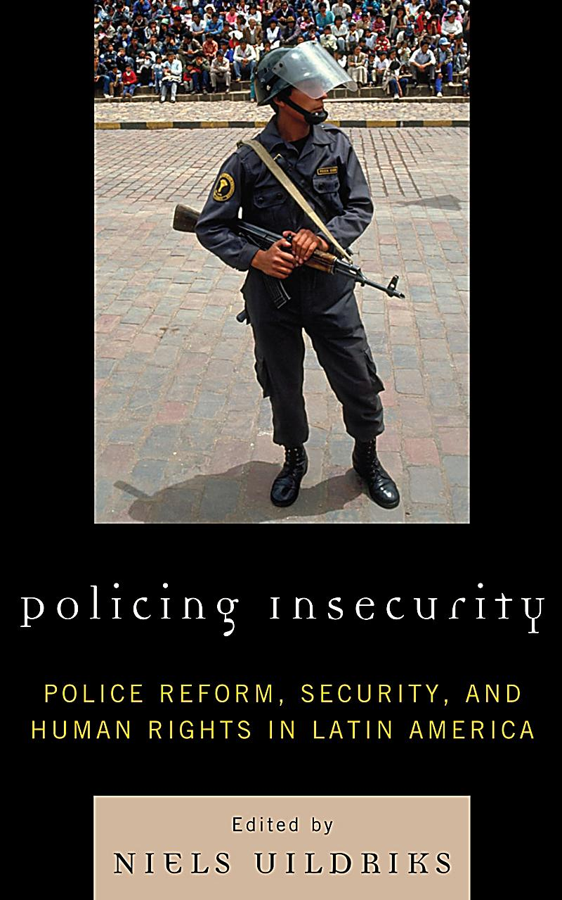 policing insecurity latin america pdf ulrichs