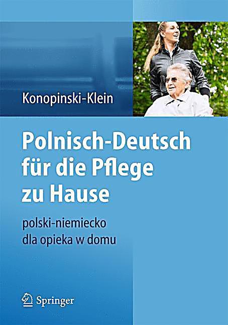 polnisch deutsch f r die pflege zu hause buch portofrei bestellen. Black Bedroom Furniture Sets. Home Design Ideas