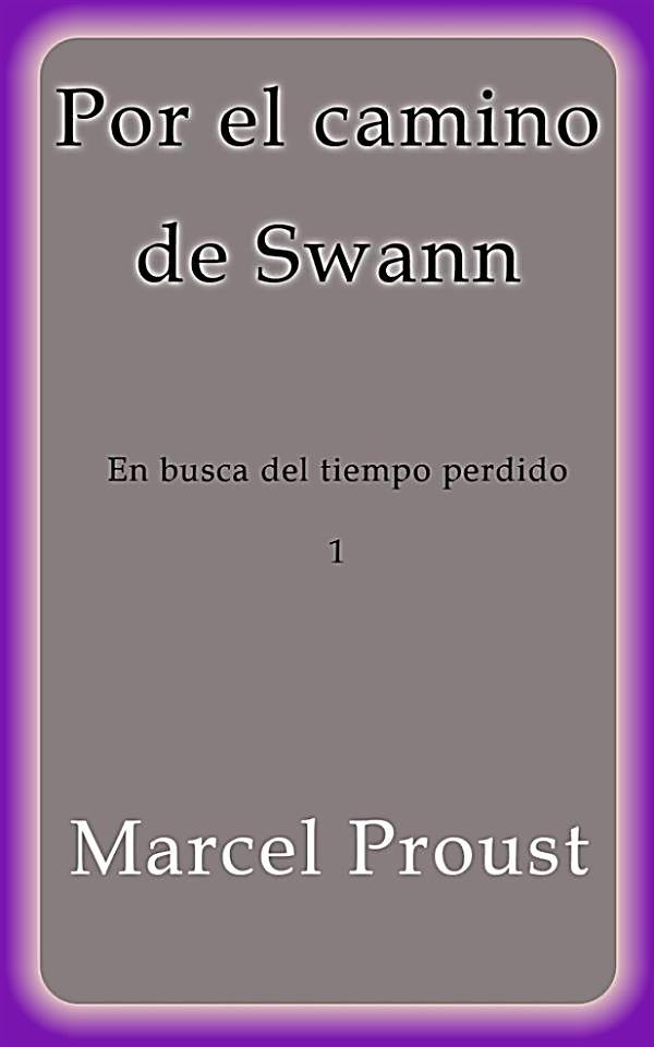 Por El Camino De Swann Ebook Jetzt Bei Als
