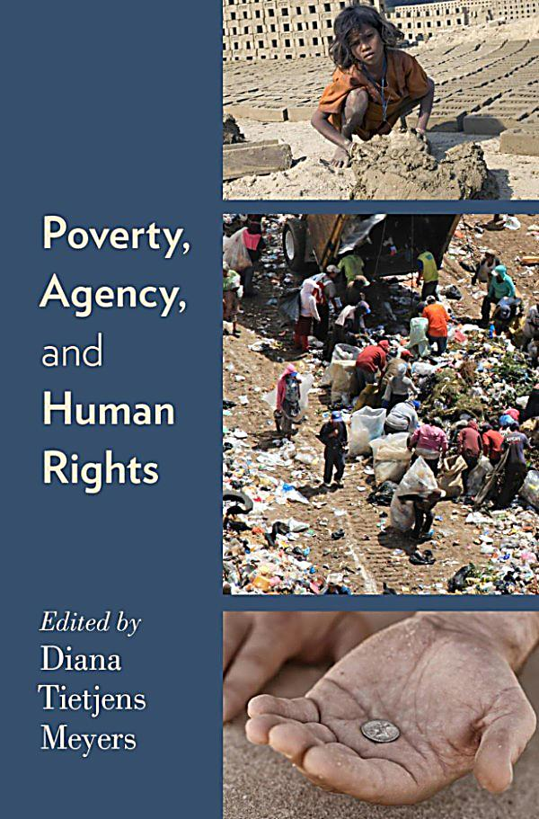 extreme poverty and the rights of the poor essay Poverty is a human rights issue that affects people in every country cutting the number of people living in extreme poverty, those whose income is less than one dollar a day, in half by 2015 half by 2015 and representing 70% of the world's poor and.