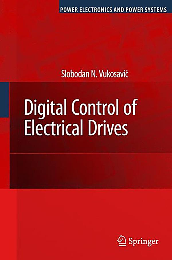 Power Electronics and Power Systems: Digital Control of ...