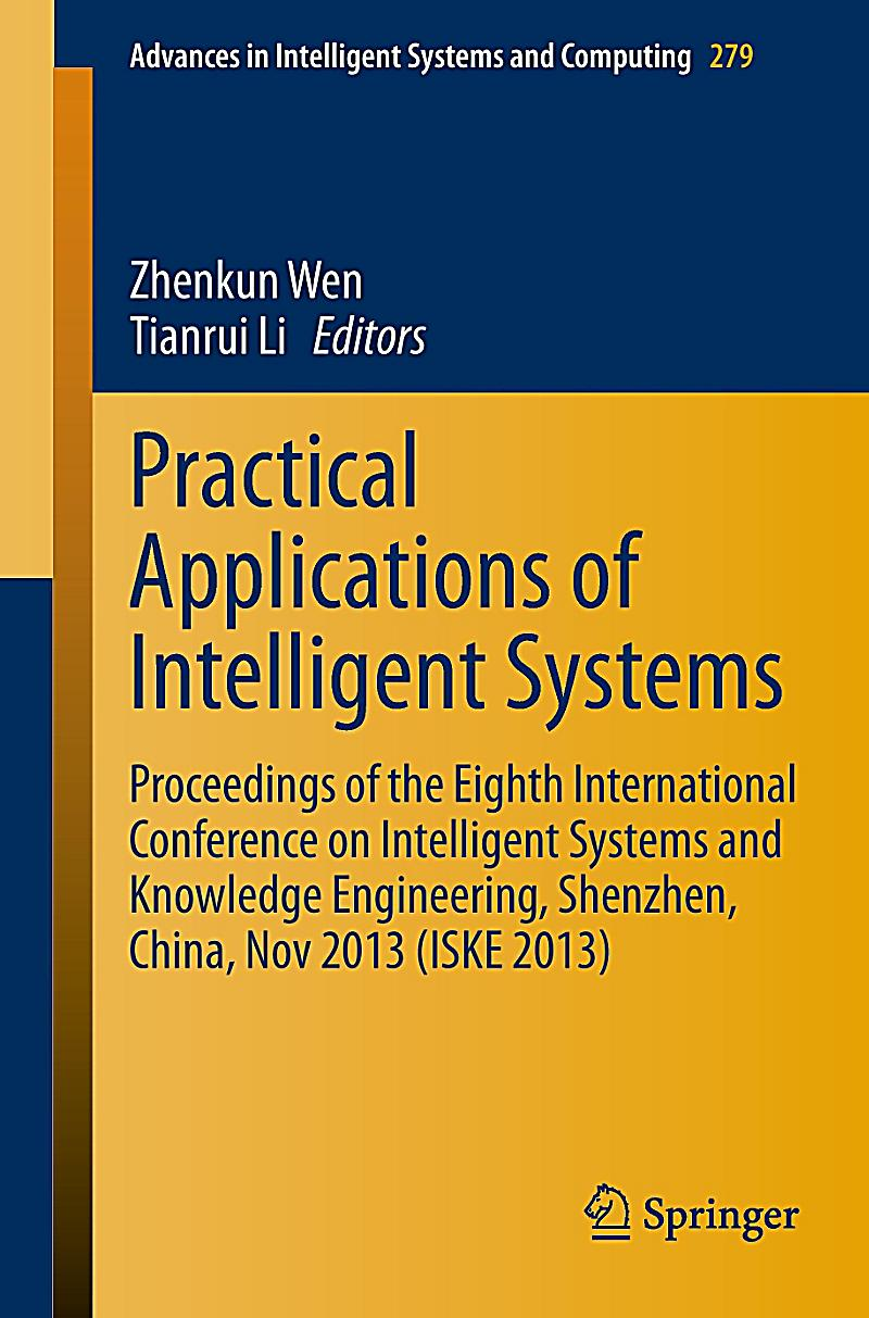 intelligent systems A peer-reviewed journal serving as a forum for individuals interested in tapping  into the vast theories based on intelligent systems construction because new.