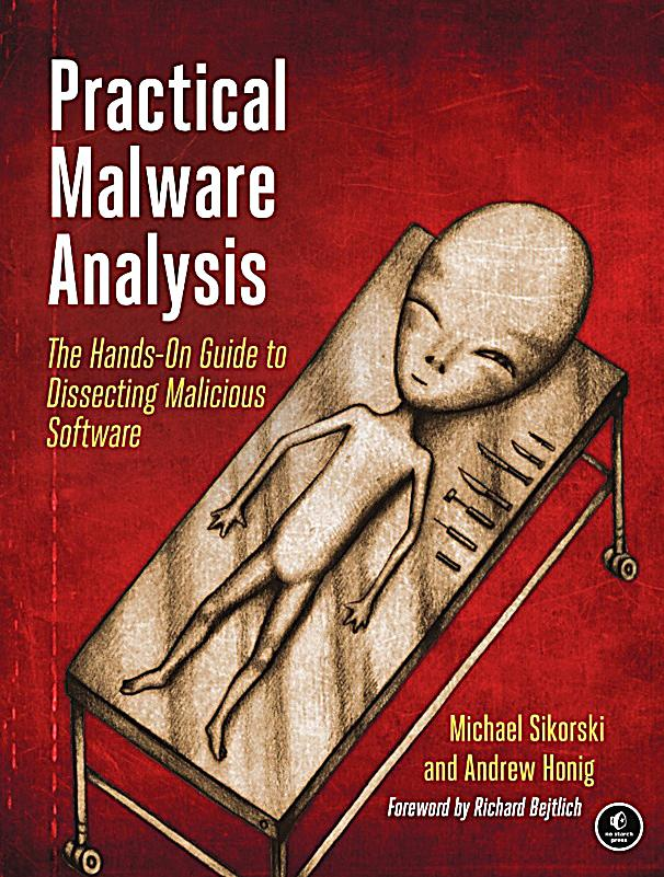 practical malware analysis by michael sikorski and andrew honig pdf