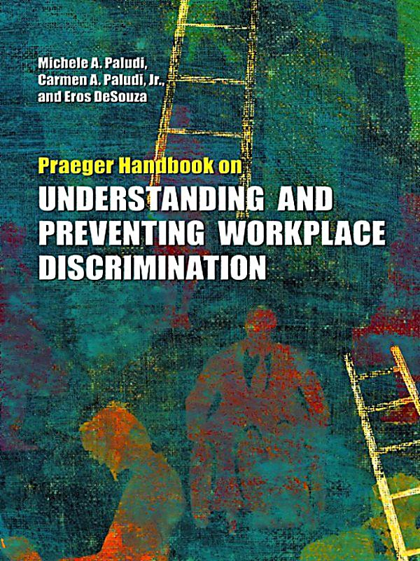 preventing workplace discrimination Preventing gender-based workplace discrimination and sexual harassment: new data on 193 countries.