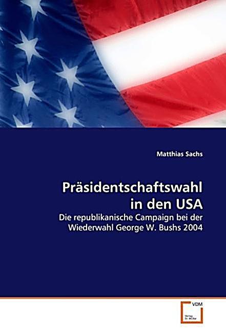 präsidentschaftswahl in amerika