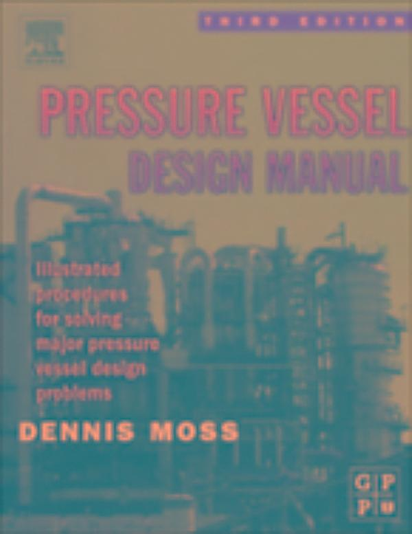 Dennis Moss Pressure Vessel Design Manual Pdf