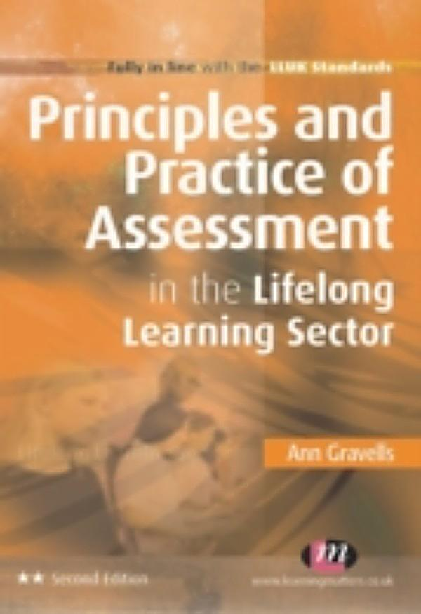principles and practise of assessment There is no single model for 'on-job' assessment rather itos adapt a principles- based approach to suit the needs of their trainees, employers and industries.