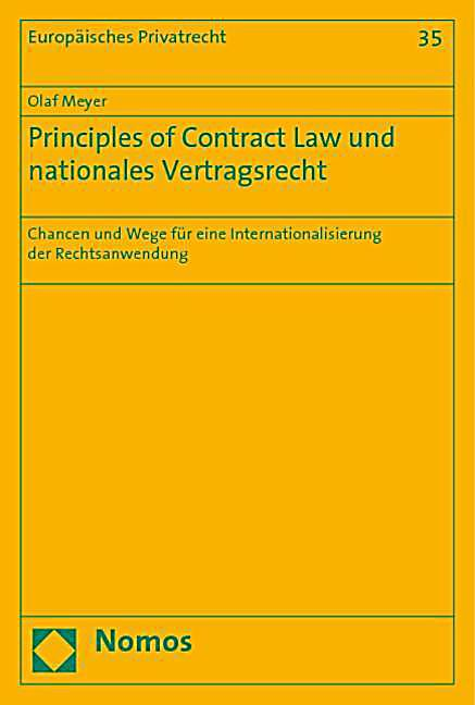 an analysis of the principles of law of a contract The good faith principle in contract law and the precontractual duty to disclose : comparative analysis of new differences in legal cultures.