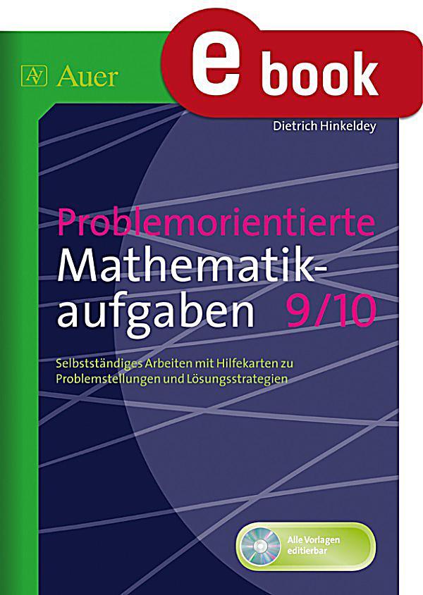 Problemorientierte Mathematikaufgaben 9 10 ebook : Weltbild.ch