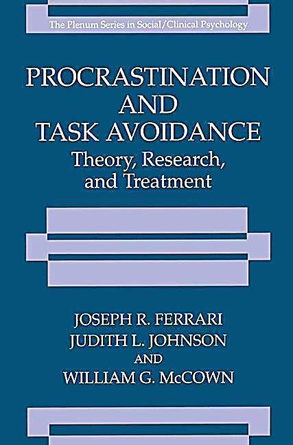 procrastination and task avoidance theory research and treatment pdf
