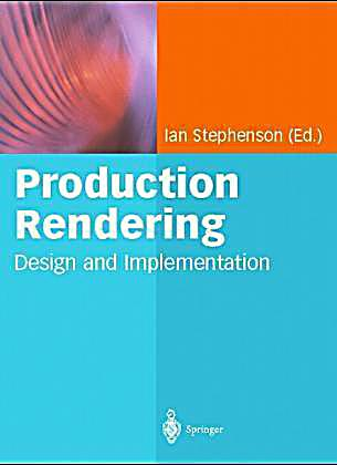 production rendering design and implementation pdf