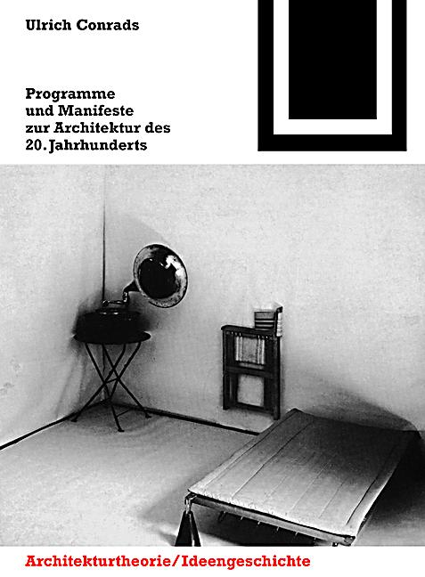 programme und manifeste zur architektur des 20. Black Bedroom Furniture Sets. Home Design Ideas