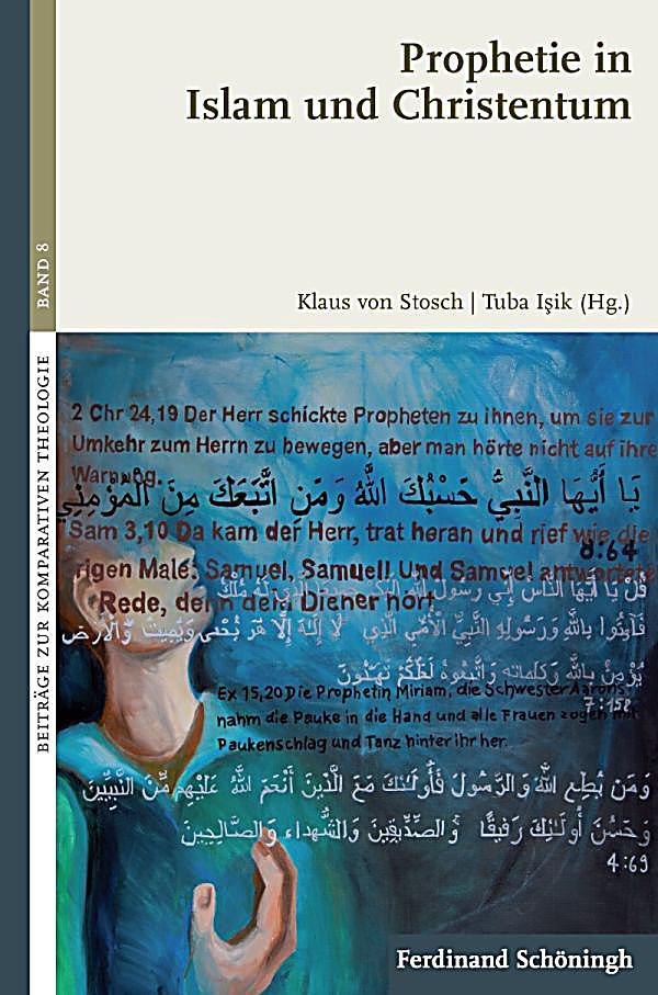 prophetie in islam und christentum buch portofrei bei. Black Bedroom Furniture Sets. Home Design Ideas