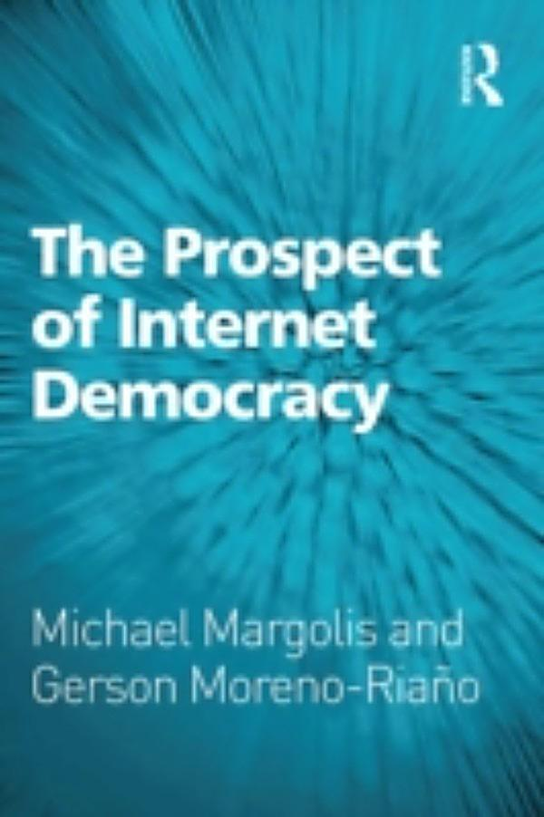 democracy and the internet The following excerpt is from an essay written by professor nathaniel persily and published in the april edition of journal of democracy (volume 28, n.