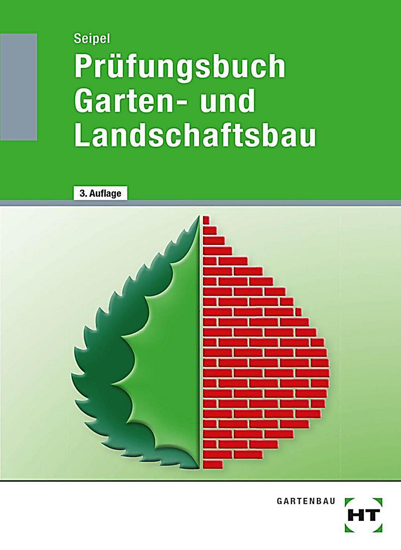 Pr fungsbuch garten und landschaftsbau buch portofrei for Garten landschaftsbau