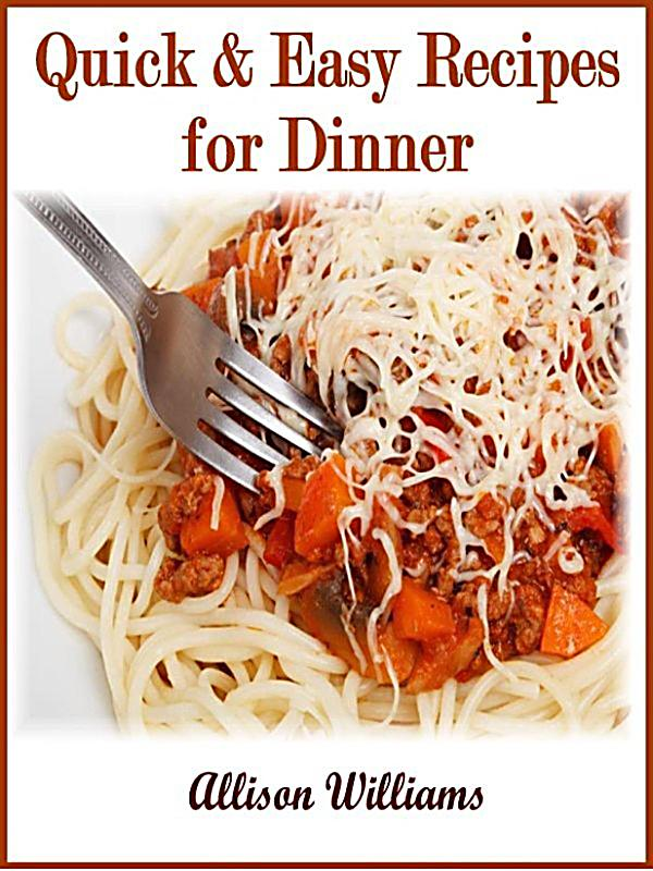 Quick and easy recipes quick easy recipes for dinner for Quick and easy dinner recipes for two