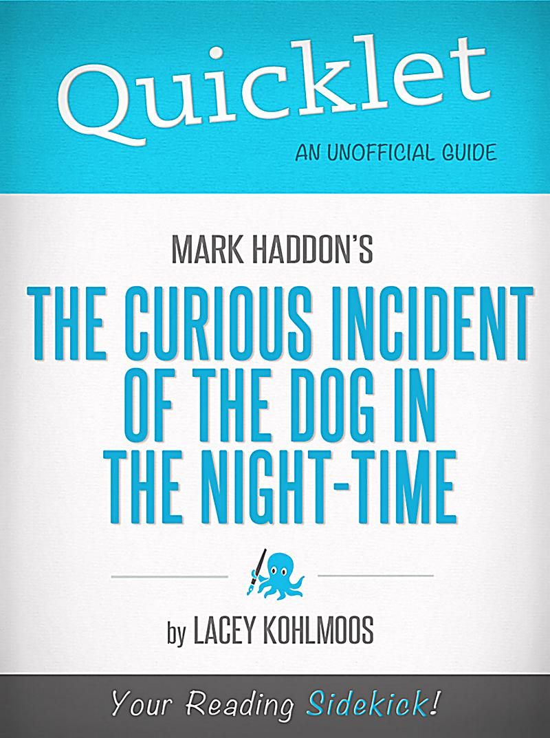 mark haddon's the curious incident of Mark haddon's novel the curious incident of the dog in the night time won several awards for being an outstanding book upon its release in 2003.