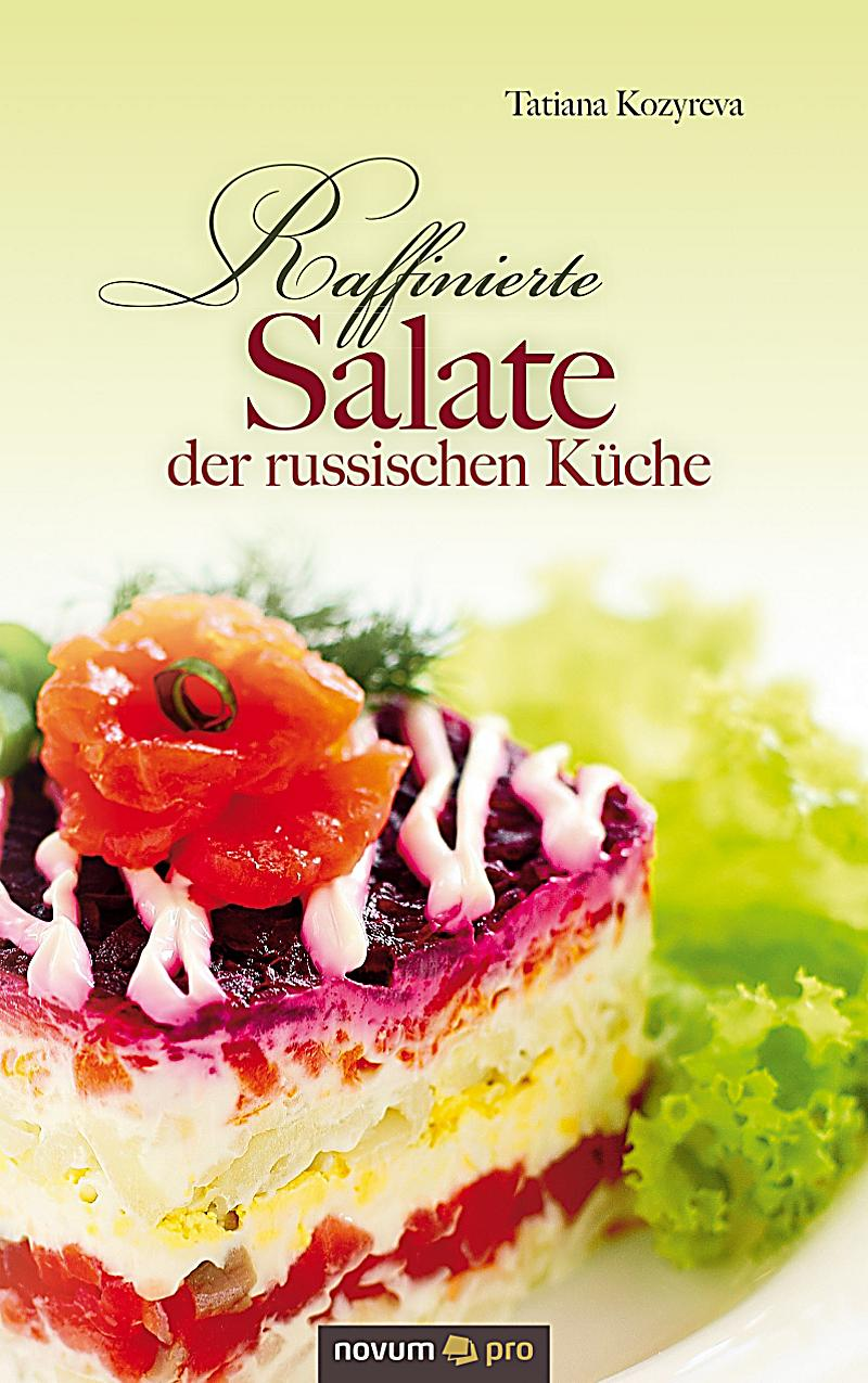 Raffinierte Salate der russischen Küche ebook | weltbild.de