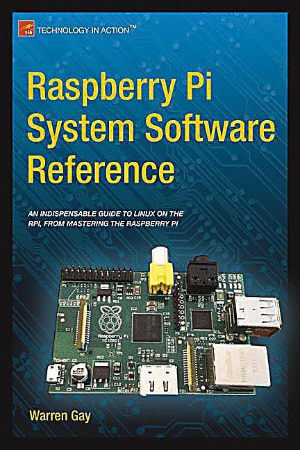 raspberry pi system software reference buch portofrei. Black Bedroom Furniture Sets. Home Design Ideas