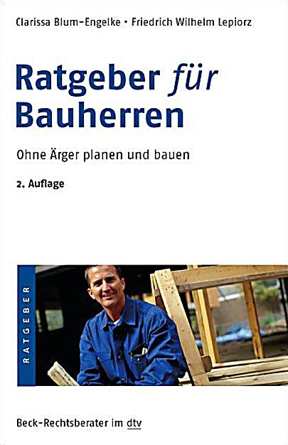 ratgeber f r bauherren buch bei online bestellen. Black Bedroom Furniture Sets. Home Design Ideas