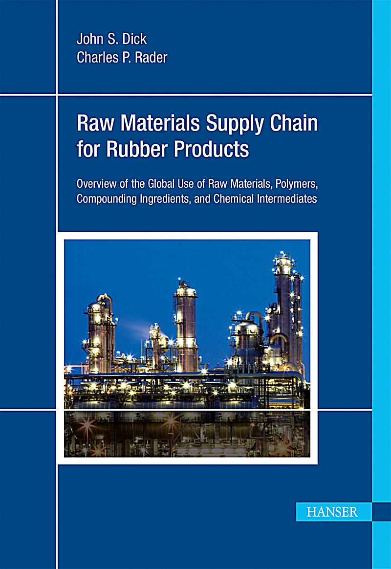 supply chain of rubber industry Sibur and sinopec are fully integrated petrochemical companies with a presence  across the entire value chain, from petroleum refining to rubber & plastic.