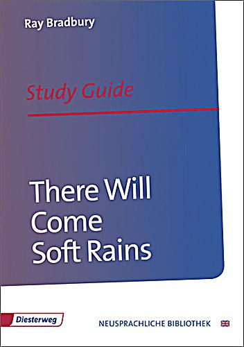 an analysis of there will come soft rains by ray bradbury In ray bradbury's there will come soft rains, setting is the most crucial  in a  one page essay, analyze the setting by comparing what seems.