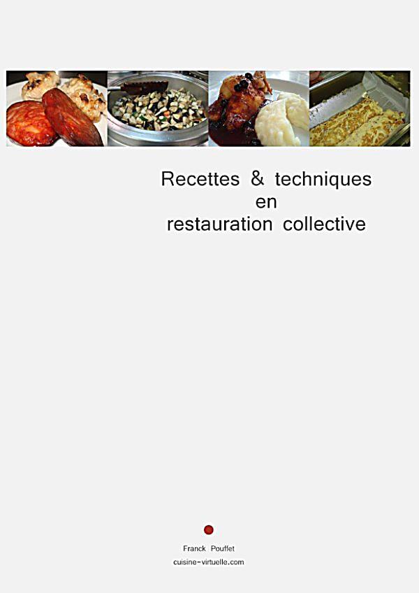 Recettes techniques en restauration collective ebook for Agent en restauration collective