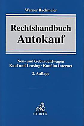 rechtshandbuch autokauf buch portofrei bei. Black Bedroom Furniture Sets. Home Design Ideas