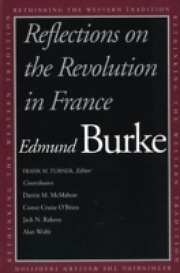 reflections of the revolution in france About reflections on the revolution in france 'to make a revolution is to subvert the ancient state of our country and no common reasons.