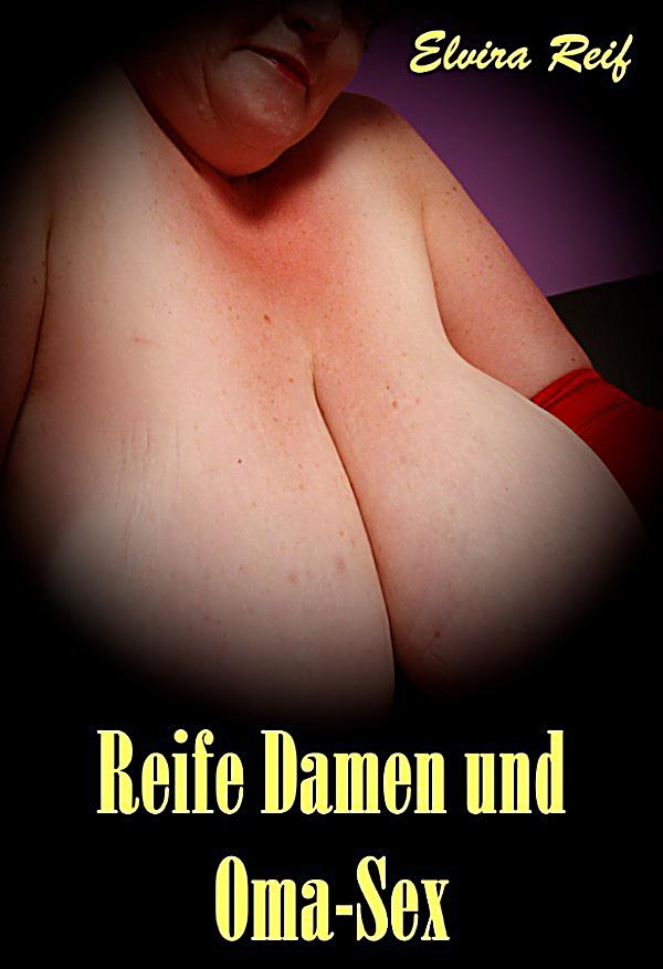 oma sex free video reife damen video